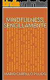 Mindfulness, sencillamente