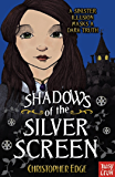 Shadows of the Silver Screen (Twelve Minutes to Midnight Trilogy)