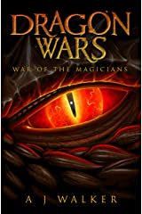 Dragon Wars: War of the Magicians (Bond of a Dragon Book 0) Kindle Edition