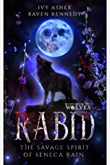 Rabid: The Savage Spirit of Seneca Rain Kindle Edition