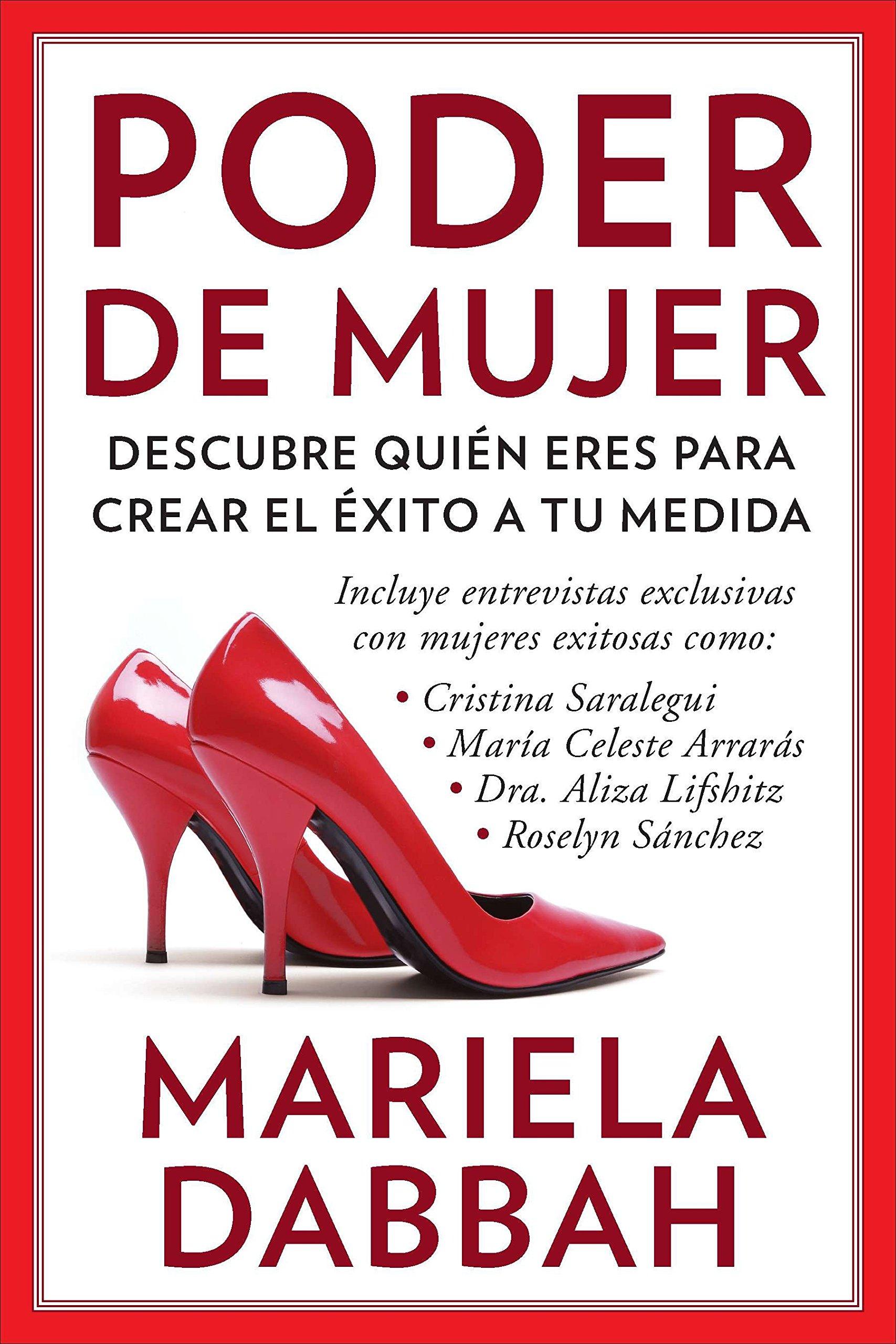 Poder de Mujer: Descubre Quién Eres Para Crear El Éxito a Tu ...