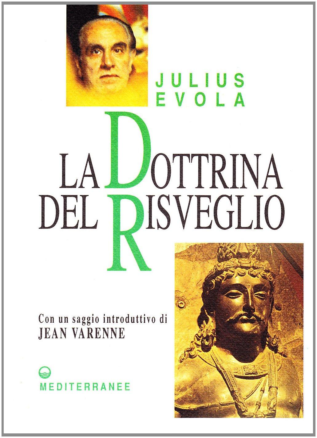 La dottrina del risveglio Copertina flessibile – 1 mar 1995 Julius Evola G. De Turris Edizioni Mediterranee 8827210881