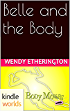 Body Movers: Belle and the Body (Kindle Worlds Novella)