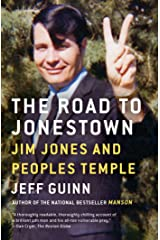 The Road to Jonestown: Jim Jones and Peoples Temple Kindle Edition