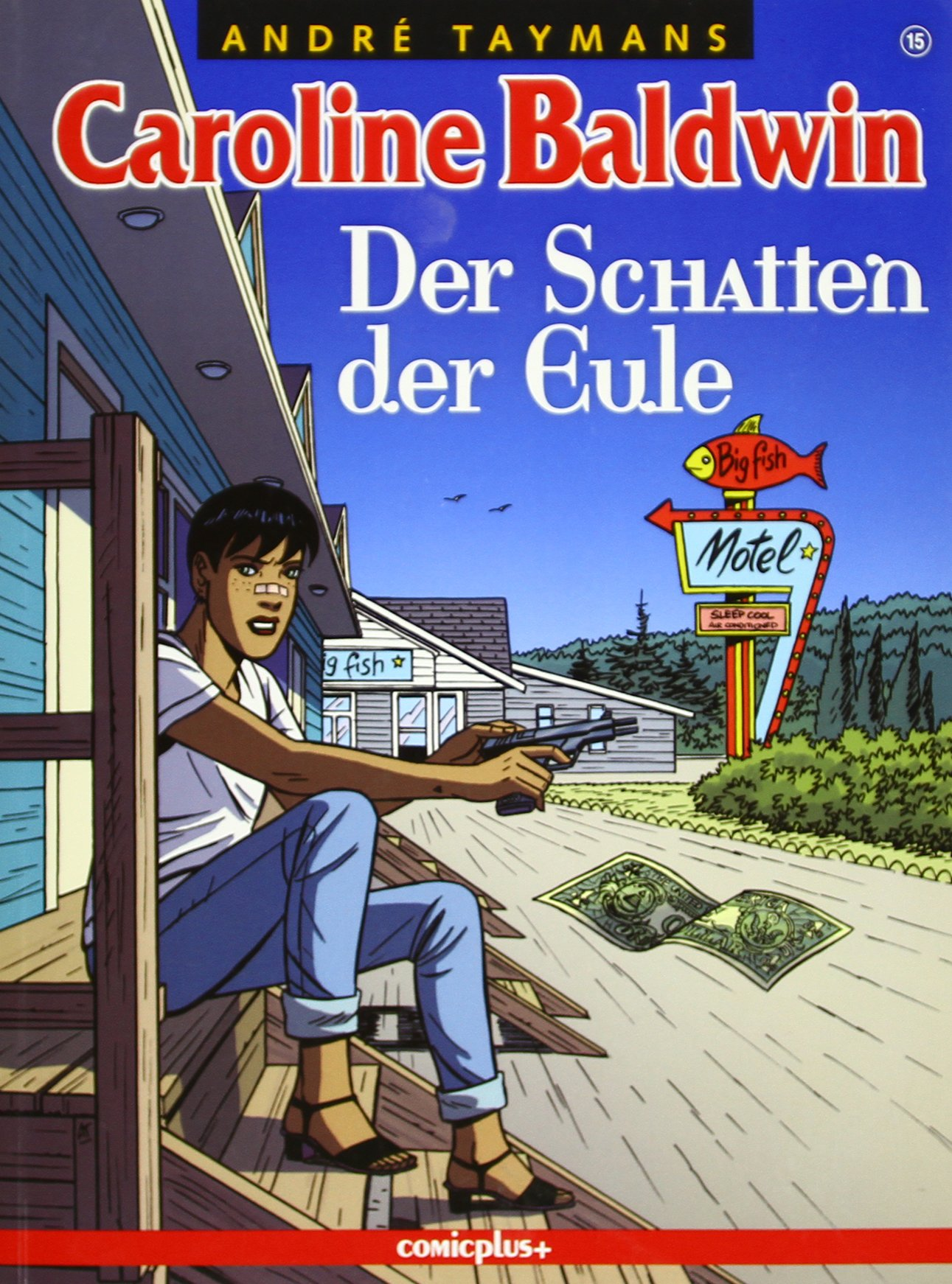 Caroline Baldwin - Der Schatten der Eule Taschenbuch – 2014 André Taymans Comicplus+ 3894742526 Comics; Krimis/Thriller