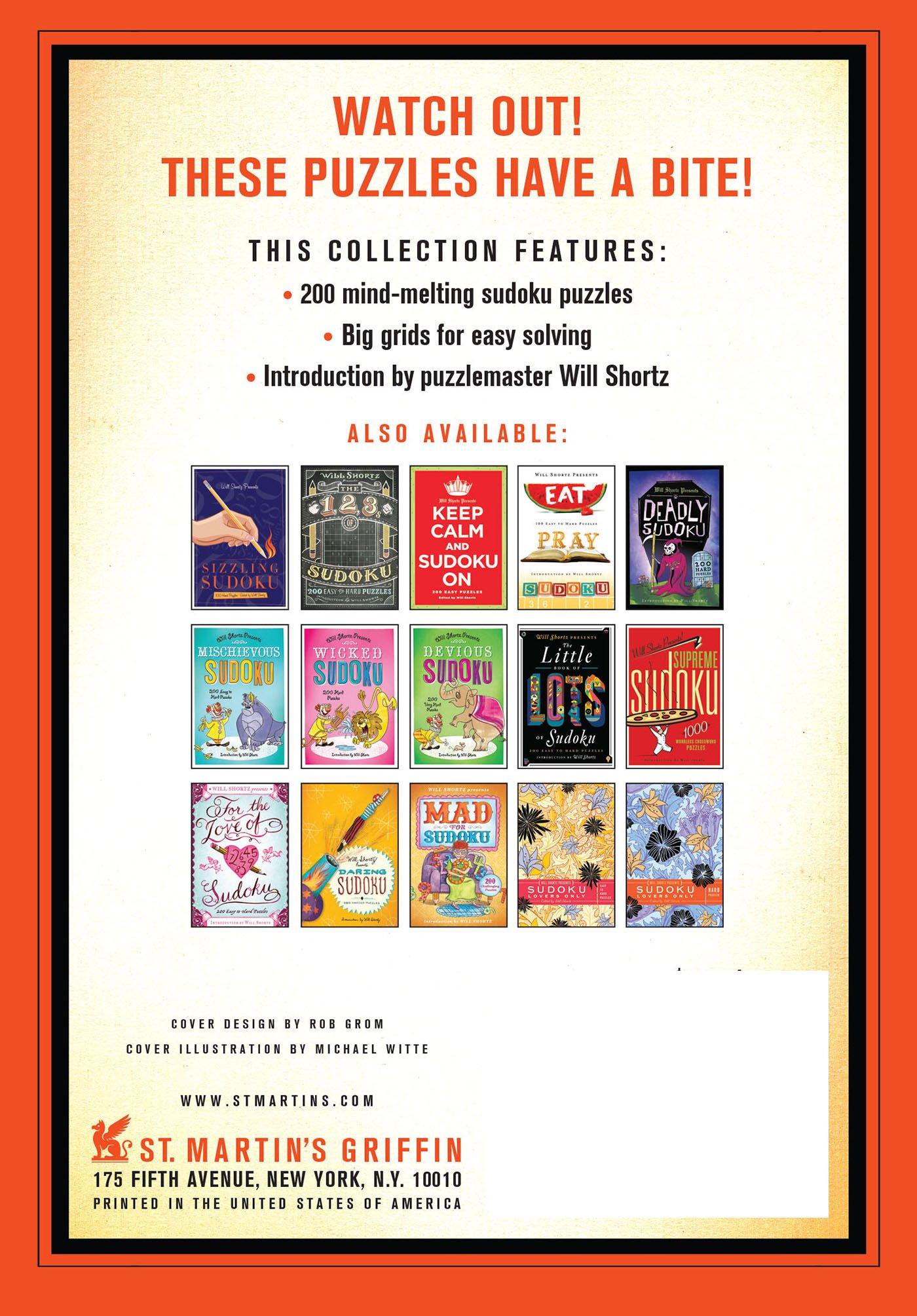 Will Shortz Presents Dangerous Sudoku: 200 Hard Puzzles: Will Shortz:  9781250025272: Amazon.com: Books