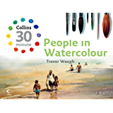 People in Watercolour (Collins 30-Minute Painting) (English Edition)