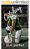 Catching Chance (Gilcrest University Guys Book 2)