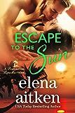 Escape to the Sun (Destination Paradise Book 2)