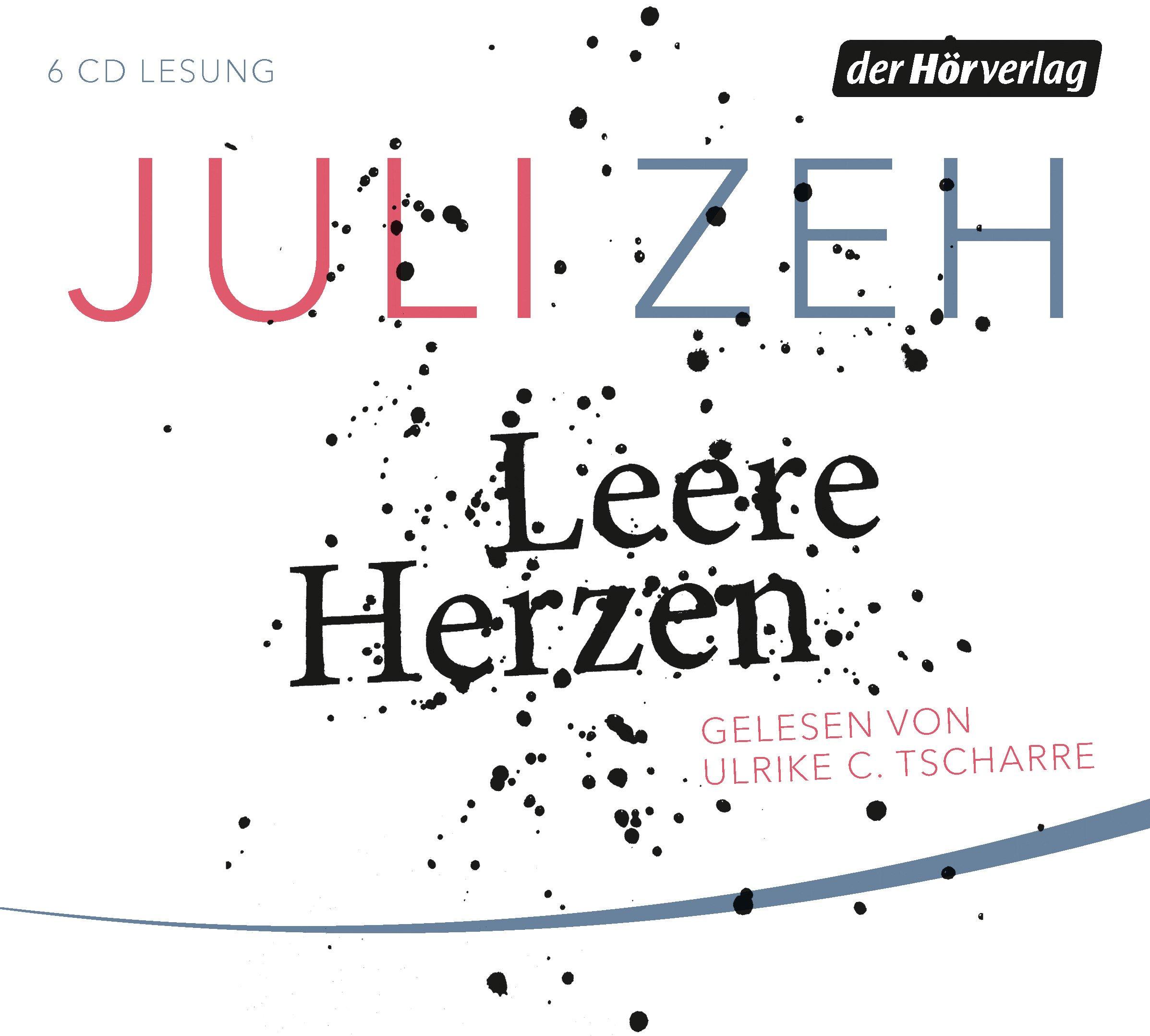 Leere Herzen: Amazon.de: Juli Zeh, Ulrike C. Tscharre: Bücher