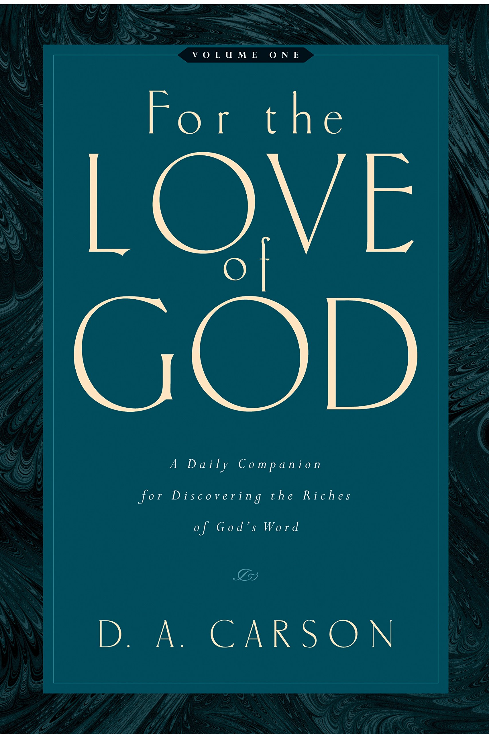 For The Love Of A Daily Companion For Discovering The Riches Ofs Word Amazon De D A Carson Fremdsprachige Bucher