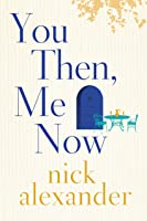 You Then Me Now (English