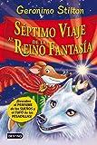 Séptimo Viaje al Reino de la Fantasía: ¡Descubre el perfume de los sueños y el tufo de las pesadillas! (Libros especiales de Geronimo Stilton)