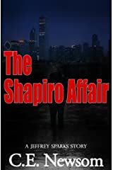 The Shapiro Affair: A Jeffrey Sparks Story Kindle Edition