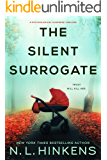 The Silent Surrogate: A psychological suspense thriller