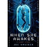 When She Awakes: A Short Story (Short Story Singles)