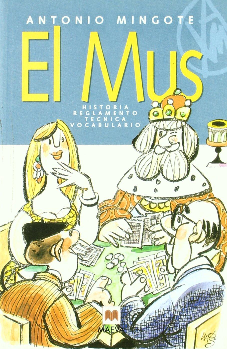 El mus: Historia, reglamento, técnica, vocabulario. Otros Libros ...