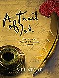 A Trail of Ink (Hugh De Singleton's Chronicles Book 3)
