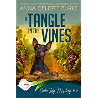 A Tangle in the Vines Calla Lily Mystery #2 (Calla Lily Mystery Series) (English Edition)