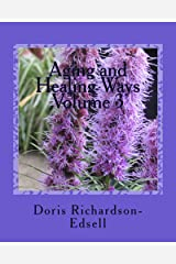 Aging and Healing Ways: In touch with Spirit: Volume 3 Kindle Edition