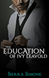 The Education of Ivy Leavold (Markham Hall Book 2)