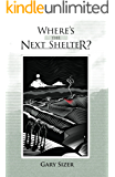 Where's the Next Shelter? (Green Giant Travels Book 1)