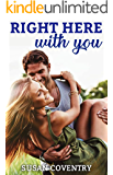 Right Here With You: A Vacation Romance