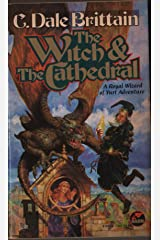The Witch and the Cathedral (The Royal Wizard of Yurt Book 4) Kindle Edition