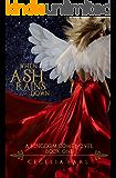When Ash Rains Down (Kingdom Come Book 1)