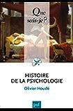 Histoire de la psychologie: « Que sais-je ? » n° 4018
