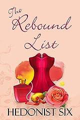 The Rebound List: A Sexy & Romantic Women's Fiction Novel Kindle Edition