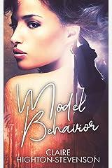Model Behavior Kindle Edition