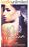 Model Behavior: A friends to lovers lesbian romance