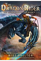 The Dragon Rider (The Alaris Chronicles Book 2) Kindle Edition