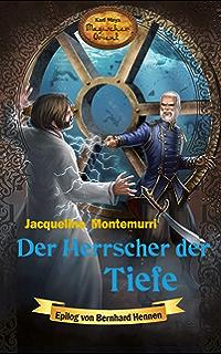 Der Herrscher der Tiefe: Karl Mays Magischer Orient, Band 7