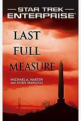 Star Trek: Enterprise: Last Full Measure Kindle Edition