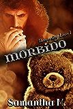 Morbido (University in Love Vol. 1)