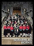 WACK & SCRAMBLES WORKS(DVD付)