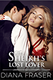 The Sheikh's Lost Lover (Desert Kings Book 3)
