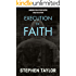 Execution of Faith: Money is Power..Money is Everything... (Danny Pearson Book 1)