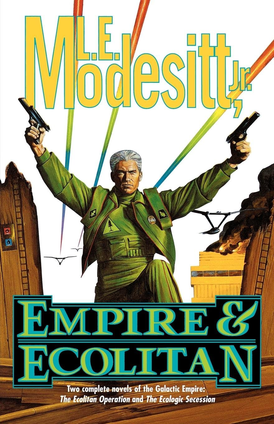 Empire and Ecolitan: Two Complete Novels of the Galactic Empire: The Ecolitan Operation and The Ecologic Secession pdf epub