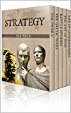 Strategy Six Pack - The Art of War, The Gallic Wars, Life of Charlemagne, The Prince, On War and Battle Studies (Illustrated)
