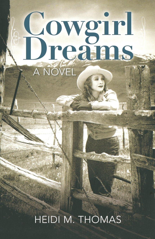 Download Cowgirl Dreams: A Novel pdf epub