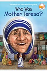 Who Was Mother Teresa? (Who Was?) Kindle Edition