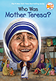 Who Was Mother Teresa? (Who Was?) (English Edition)