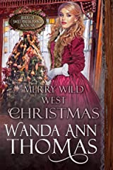 Merry Wild West Christmas (Brides of Sweet Creek Ranch Book 6) Kindle Edition