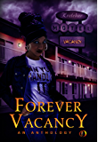 Forever Vacancy: A Colors in Darkness Anthology (English Edition)
