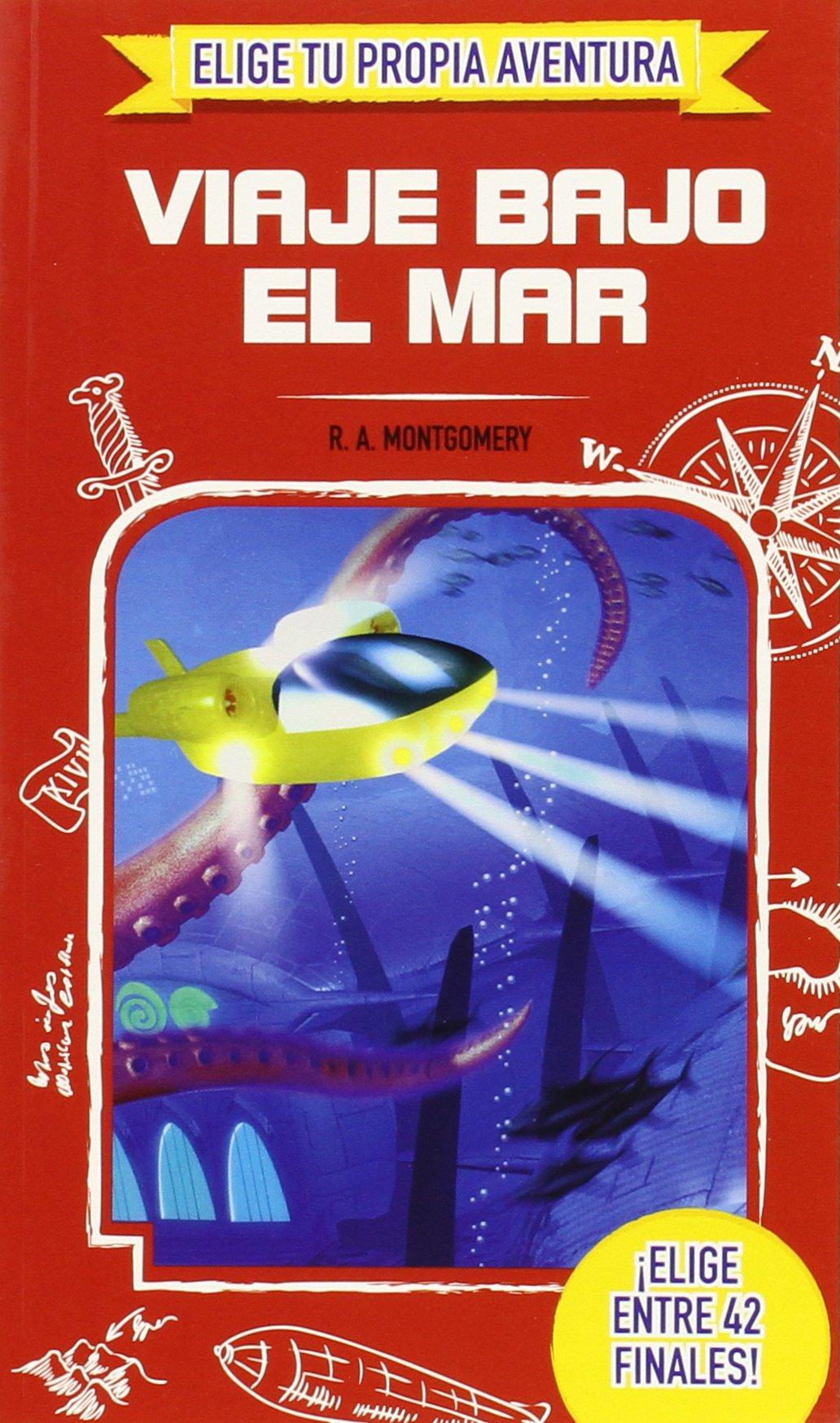 Elige Tu Propia Aventura. Viaje Bajo El Mar: Amazon.es: PROARTE, R.A.  Montgomery: Libros