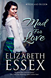 Mad For Love (Highland Brides Book 1) (English Edition)
