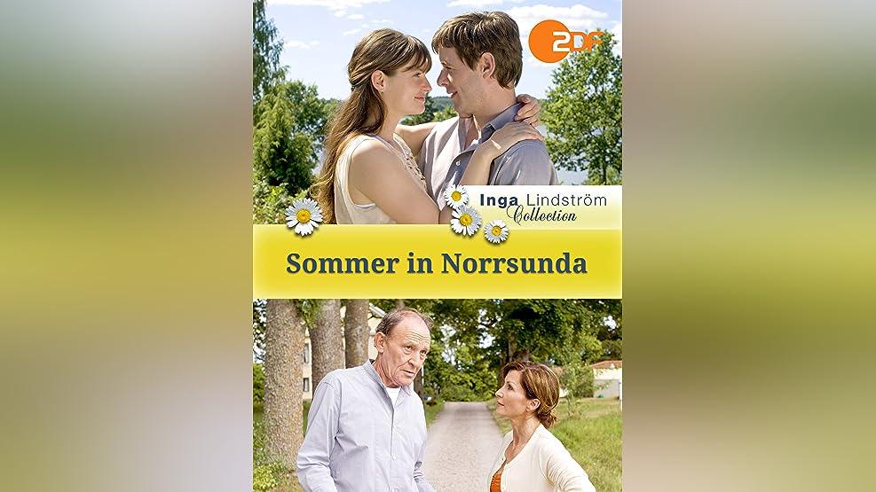 Inga Lindström - Sommer in Norrsunda